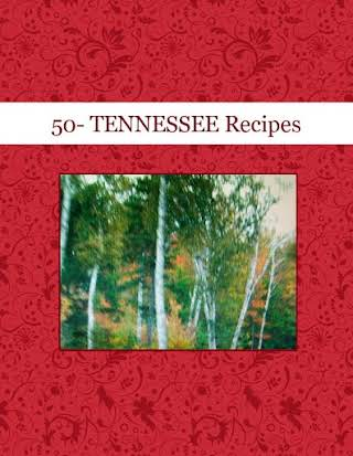 50- TENNESSEE Recipes