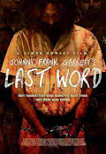 Johnny Frank Garrett's Last Word (2016) ()