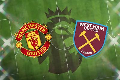 Manchester United vs WestHam : Premier League Live Stream