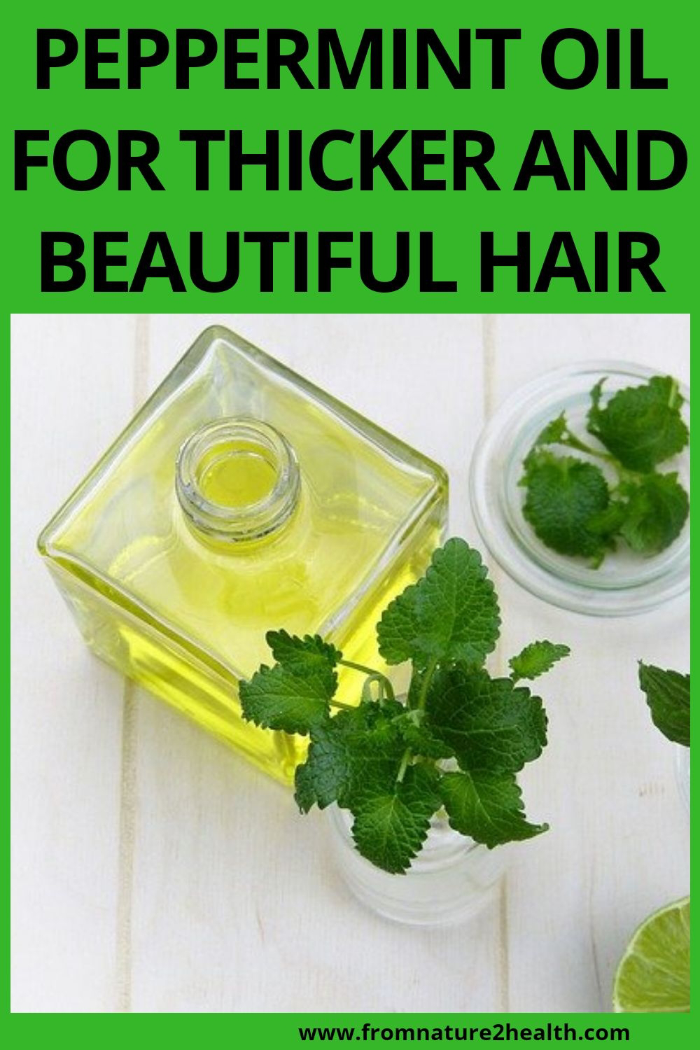 Peppermint Oil for Thicker and Beautiful Hair