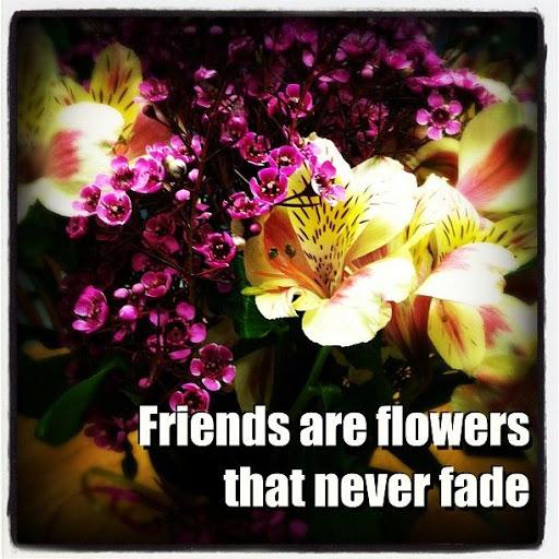 flower friend quotes.jpg