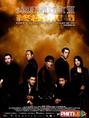 Phim Vô Gian Đạo 3 - Infernal Affairs 3 (2003)