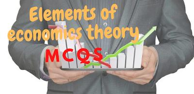 Elements Of Economics Theory Mcqs
