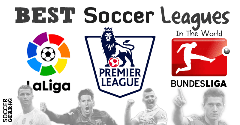 Best Soccer Leagues In the World