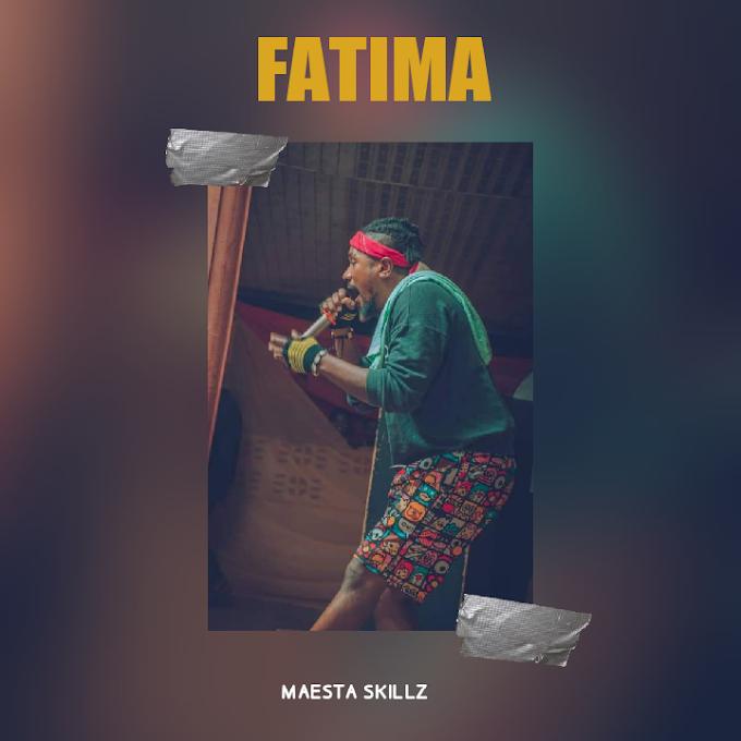 Maesta Skillz — Fatima