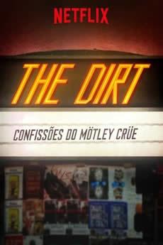 Capa The Dirt Confissões do Mötley Crüe Torrent