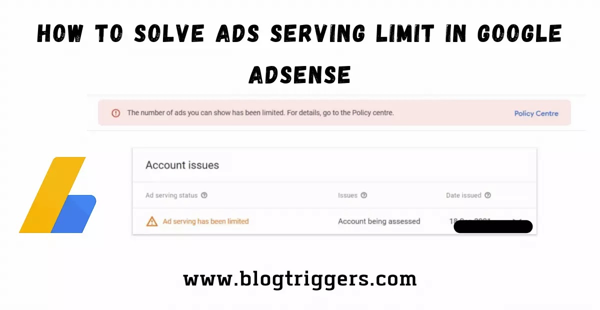 How to Solve Ads Serving Limit in Google Adsense