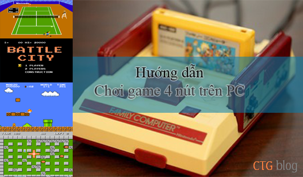Hướng dẫn chơi Full Game 4 nút trên máy tính