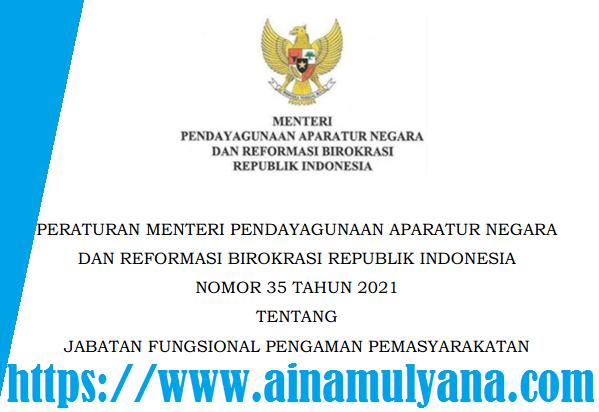 Permenpan RB Nomor 35 Tahun 2021 Tentang Jabatan Fungsional Pengaman Pemasyarakatan