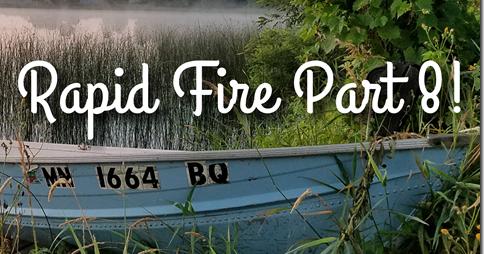 On Ringo Lake?Rapid Fire Part 8!