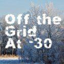 OffTheGridAt-30