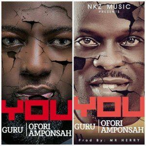 Guru – You Ft Ofori Amponsah (Prod. By Mr. Herry)
