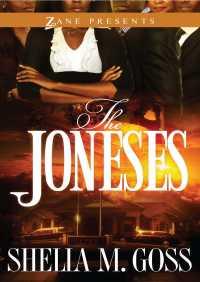The Joneses By Shelia M. Goss