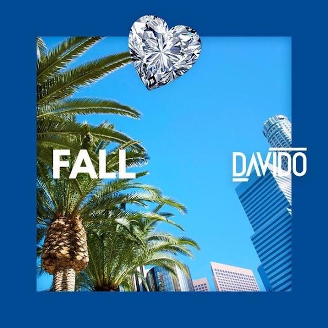 Music] Davido – Fall ( Prod. by Kiddominant)
