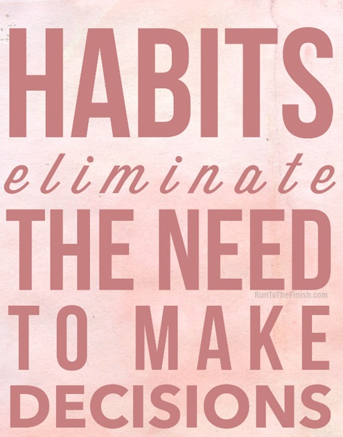Habits elminate the need to make decisions - learn how this can help you achieve any goal faster