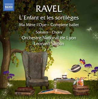 CD REVIEW: Maurice Ravel - L'ENFANT ET LES SORTILÈGES (NAXOS 8.660336)