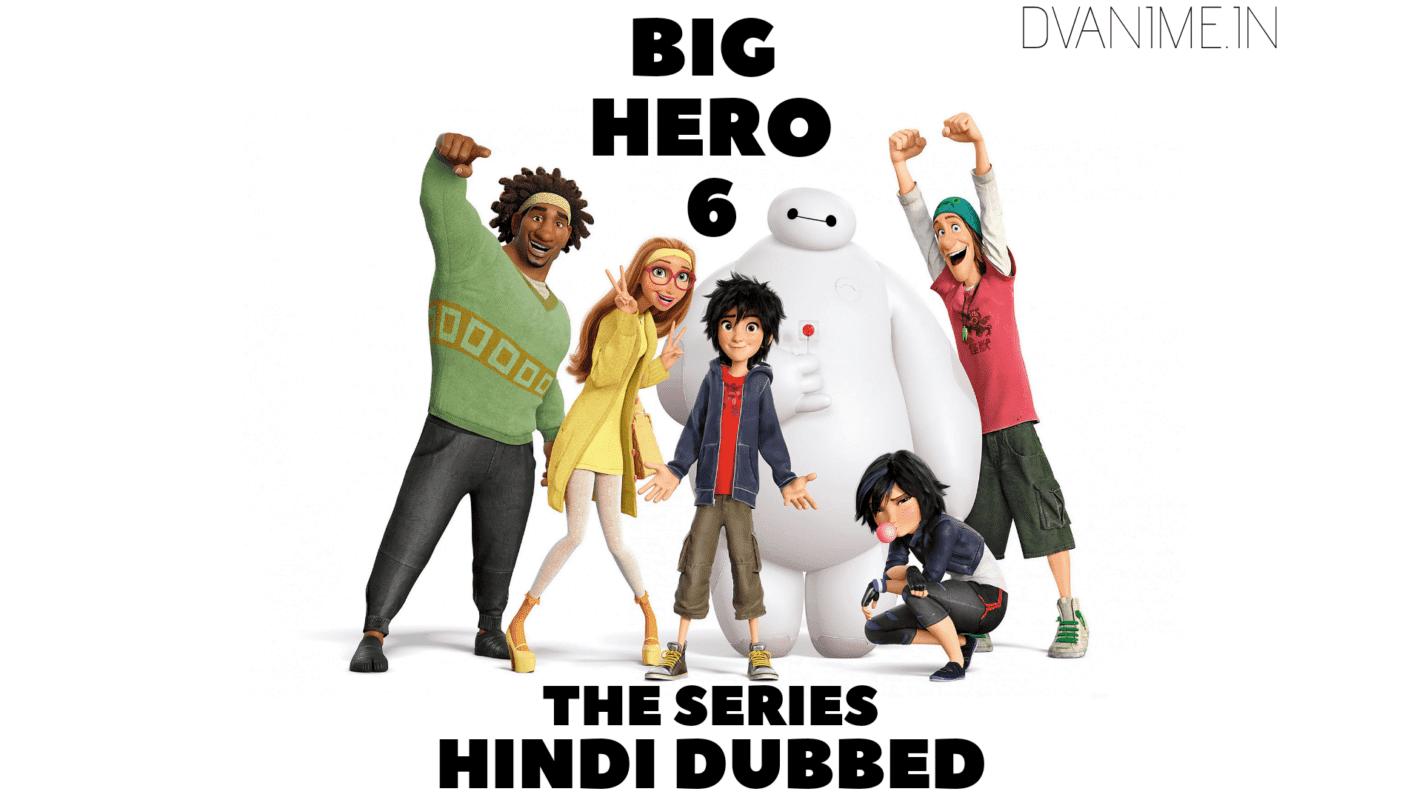 Big Hero 6 The Series Hindi Dubbed