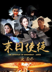 The Apostles of Doomsday Ashes China Drama