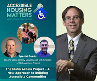 Image announcing the Idaho Access Project interview on Accessible Housing Matters, Interviewer Stephen Beard is pictured at right; on the left is the program title, with circular head shots of the three Idaho Access Project speakers