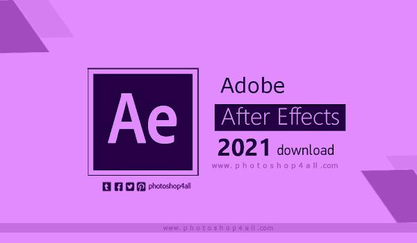 تحميل افتر افكت 2021 يدعم العربية مع التفعيل Adobe After Effects 2021