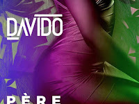 New Music : Pere by Davido featuring  Young Thug & Rae Sremmurd