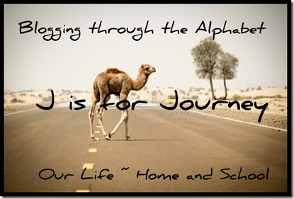 J is for Journey