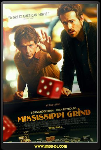 Mississippi Grind - Tay Cờ Bạc