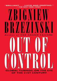 Out of Control By Zbigniew Brzezinski
