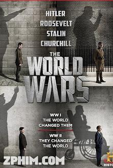 Thế Chiến: Đối Đầu - The World Wars: Trial by Fire (2014) Poster