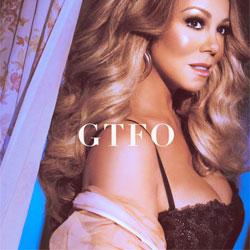 Mariah Carey – GTFO