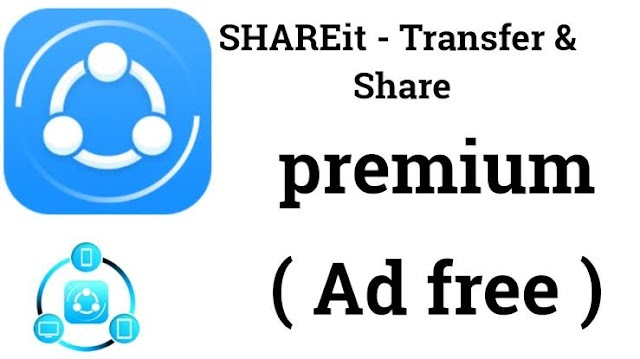 Shareit Modded Apk - Use Shareit App Without Annoying Ads