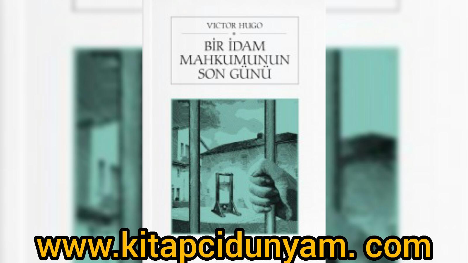 """2019'un En Çok Okunan Kitaplarından """"Bir İdam Mahkumunun Son Günü"""" Victor Hugo"""