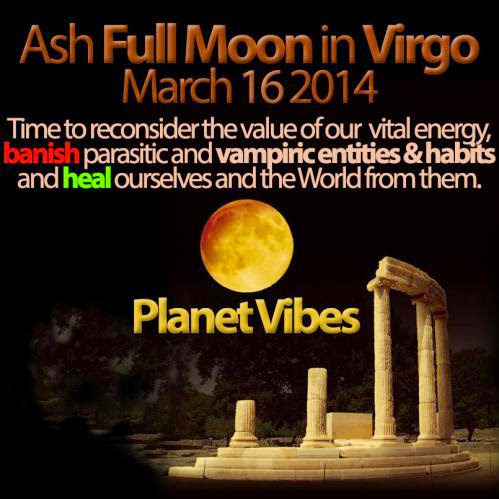 Planet Vibes Ash Full Moon March 16 2014
