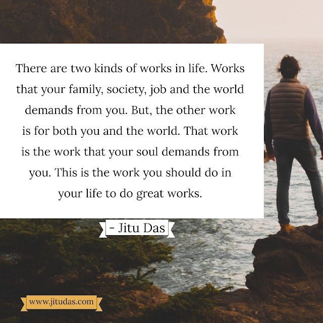Work for your soul quotes by Jitu Das quote 2018