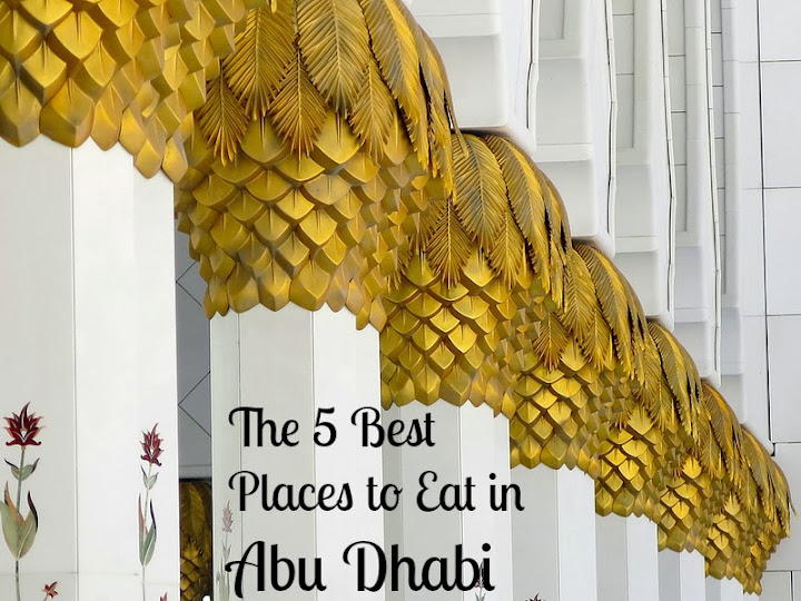 5 best places to eat in Abu Dhabi