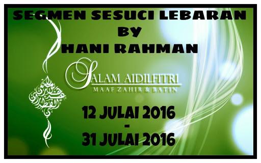 Segmen Sesuci Lebaran By Hani Rahman