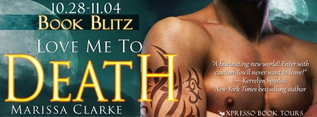 Book Blitz: Love Me To Death By Marissa Clarke