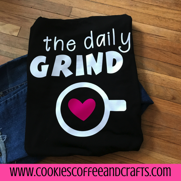daily grind HTV tee
