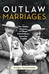 Outlaw Marriages: The Hidden Histories of Fifteen Extraordinary Same-Sex Couples by Rodger Streitmatter On sale May 15, 2012 Hardcover $26.95  http://www.beacon.org/productdetails.cfm?PC=2264