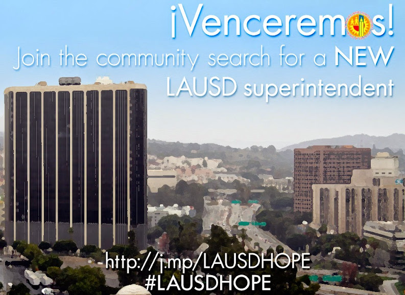 ¡Venceremos! Join the community search for a new LAUSD superintendent!