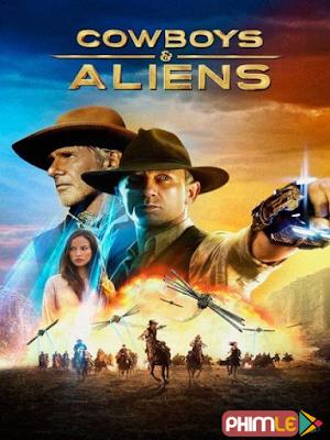 Phim Cao Bồi Đối Đầu Người Ngoài Hành Tinh - Cowboys And Aliens (2011)