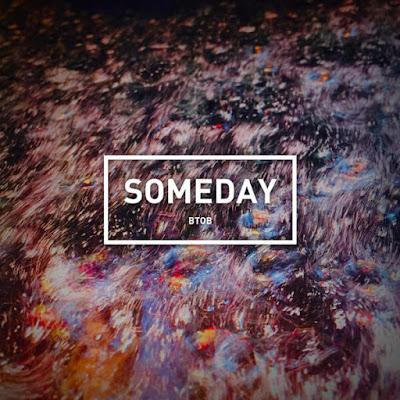 Download Lirik Lirik Lagu BTOB – SOMEDAY (언젠가)