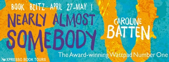 Book Blitz: Nearly Almost Somebody by Caroline Batten