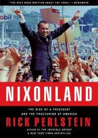 Nixonland By Rick Perlstein