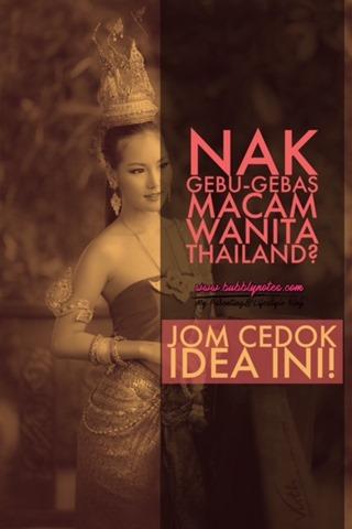 NAK GEBU-GEBAS MACAM WANITA THAILAND_JOM CEDOK IDEA INI!
