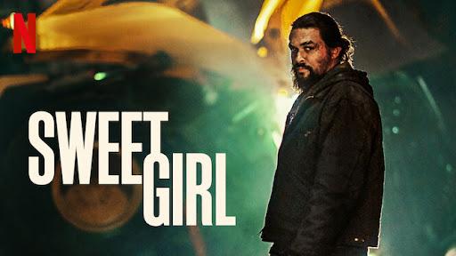 Sweet Girl 2021 Hindi Dub