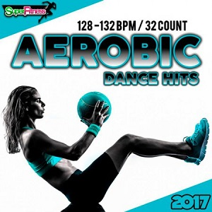 Aerobic Dance Hits - 30 Best Songs for Workout - 2017 Mp3 indir