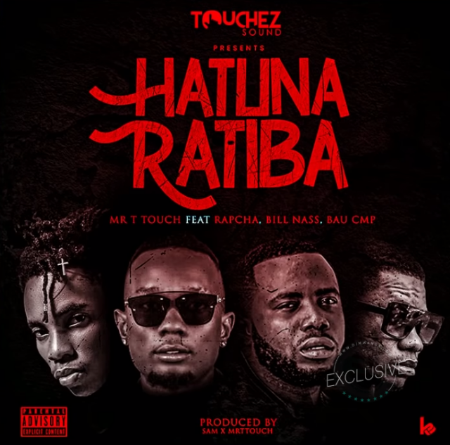 AUDIO | Mr T Touch Ft. Rapcha , Billnass X Bau (CMP) - Hatuna Ratiba | Mp3 DOWNLOAD