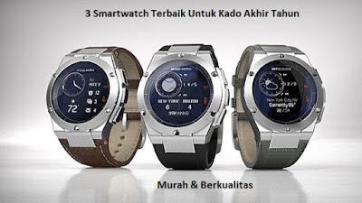 Tanpa terasa sebentar lagi kita akan menyambut momen pergantian tahun 3 Pilihan Smartwatch Murah Untuk Kado Akhir Tahun