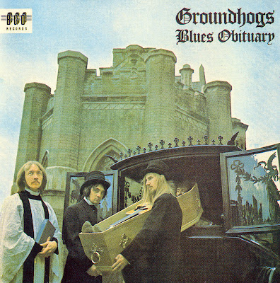 Groundhogs ~ 1969 ~ Blues Obituary